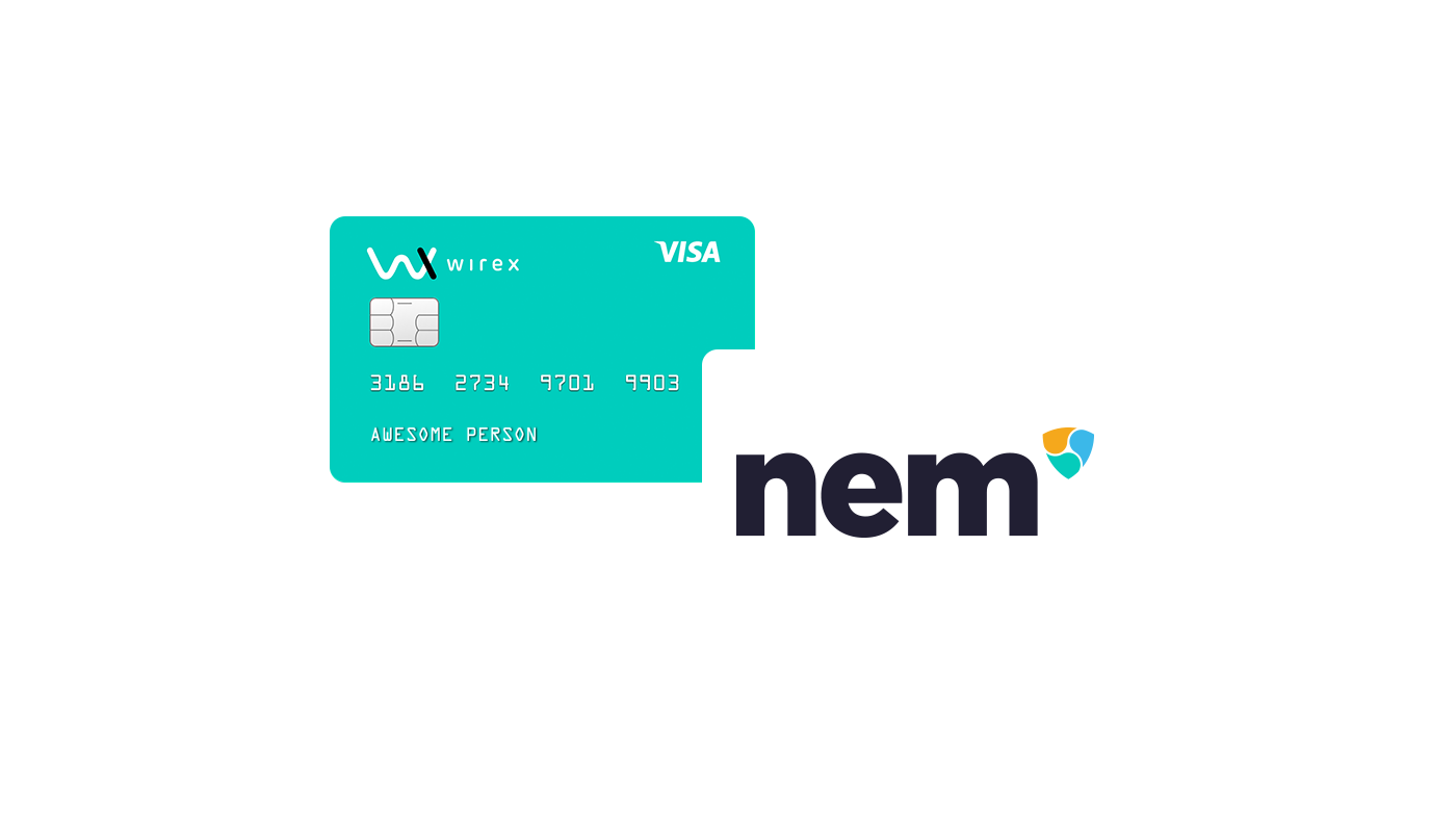 Use NEM / XEM with your Wirex debit card